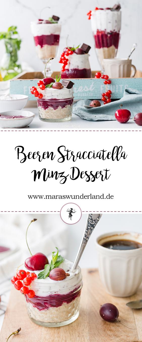 {Werbung} Rezept für Rezept für ein Beeren Stracciatella Minz Dessert. Fruchtig, sommerlich, leicht. Dazu schnell und einfach gemacht. Ohne raffinierten Zucker, wenig Fett.