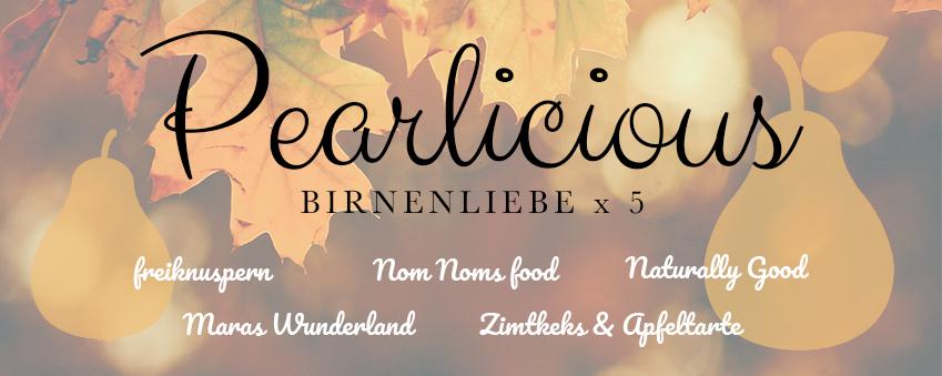 Pearlicious - Birnenliebe x 5 - Bloggeraktion
