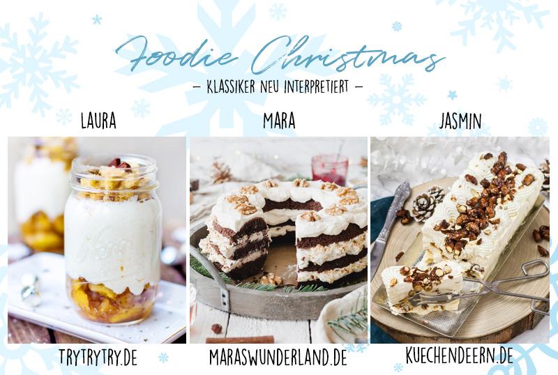 Foodie Christmas - Weihnachtsaktion von Try Try Try, Küchendeern und mir. Drei mal Weihnachtsklassiker neu interpretiert.
