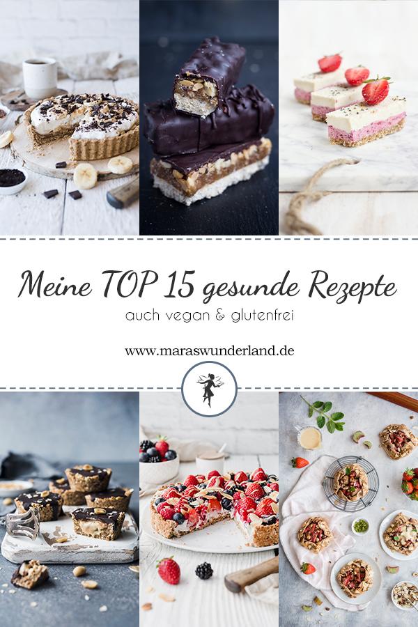 Meine TOP 15 süßen gesunde Rezepte