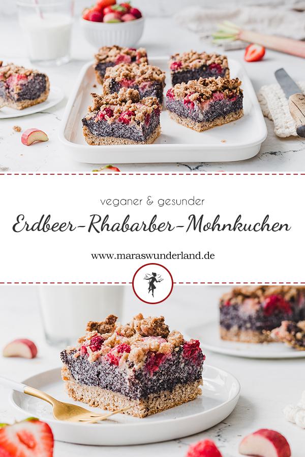 Veganer Mohnkuchen mit Rhabarber & Beeren. Ein einfaches Rezept für einen saftigen, gesunden Kuchen im Frühling. Super für feierliche Anlässe. • Maras Wunderland #rhabarberkuchen #erdbeerkuchen #himbeerkuchen #streuselkuchen #mohnkuchen #strawberrycake #poppyseedcake #streusel #blechkuchen #veganerkuchen #vegan #gesunderkuchen #vegancake