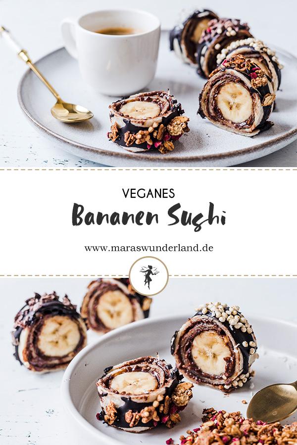 Veganes Bananen Sushi. Ein richtig schnelles Rezept für einen leckeren Snack. Vegan und gesünder. • Maras Wunderland #snack #banamna #bananensushi #sushi