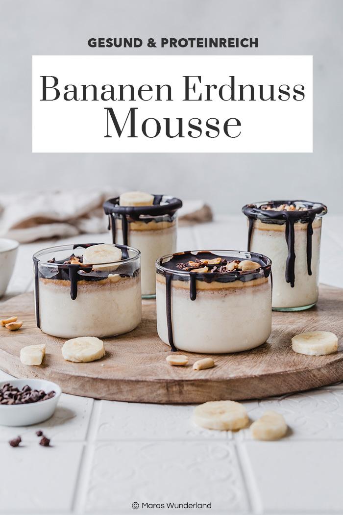 Gesunde und proteinreiche Bananen-Erdnuss-Mousse.. Schnell gemacht und super cremig. • Maras Wunderland #dessert #nachtisch #dessertinajar #glasdessert #banana #peanut