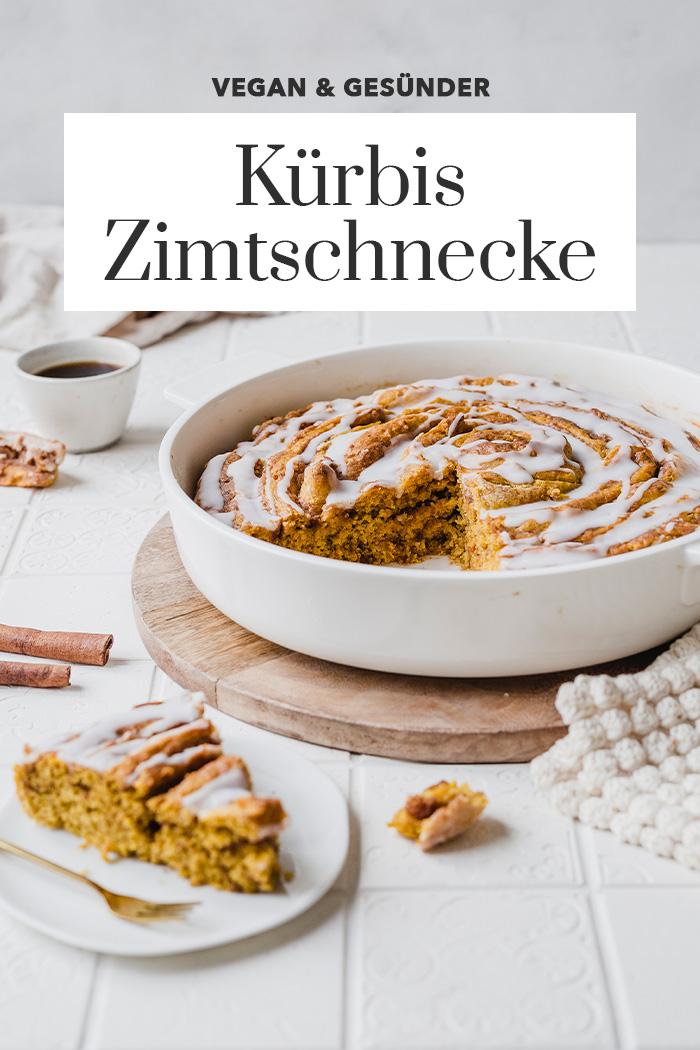 Vegane riesen Kürbis-Zimtschnecke. Lieblingsrezept. Saftig, aromatisch, gesünder & unglaublich lecker. • Maras Wunderland